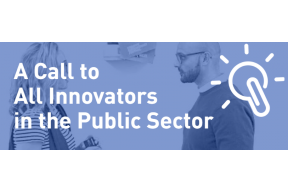 A Call to All Innovators in the Public Sector