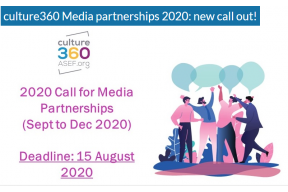 Culture360 Media partnerships 2020: new call out!