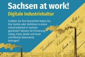 Saxony at work. Digital Industrial Culture