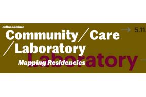 Online seminar: Community / Care / Laboratory