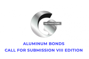 CALL FOR SUBMISSION THE COMEL AWARD 2020: Aluminum Bonds