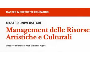 Il Master in Management delle Risorse Artistiche e Culturali