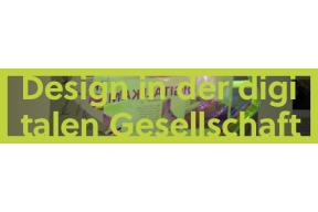 Design in der digitalen Gesellschaft (Bachelor of Arts)
