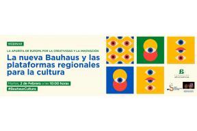 La nueva Bauhaus y las plataformas regionales para la cultura