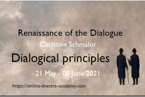 Renaissance of the Dialogue: Dialogical principles