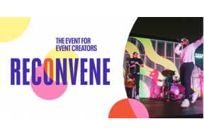 Online event: RECONVENE 2021,The Event for Event Creators