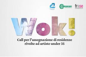 WOK! CALL PER RESIDENZE ARTISTICHE