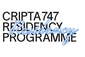 CRIPTA747 RESIDENCY PROGRAMME: OPEN CALL