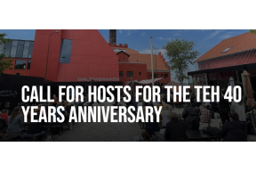 Call for hosts for the TEH 40 YEARS anniversary