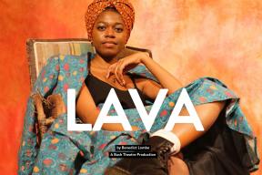 Bush Theatre: LAVA