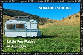 Little Fun Palace Nomadic School, 23-29 August 2021