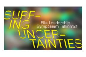 ELIA Leadership Symposium 2021: Surfing Uncertainties