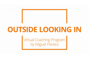 Outside, looking in Coaching Program by the choreogr. Miguel Pereira