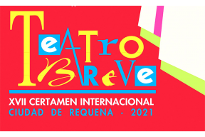 "XVII International Short Theater Competition ""Ciudad de Requena"" 2021"