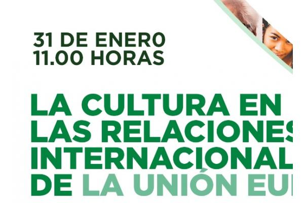 La cultura en las relaciones internacionales de la Unión Europea