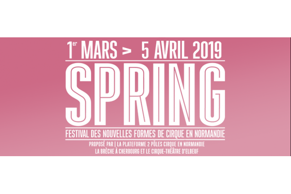 SPRING 2019 - Appel à projets cirque