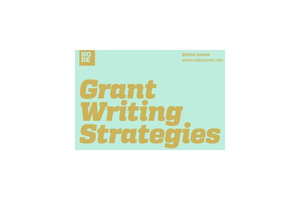 'Grant Writing Strategies' Online Course by Node Center