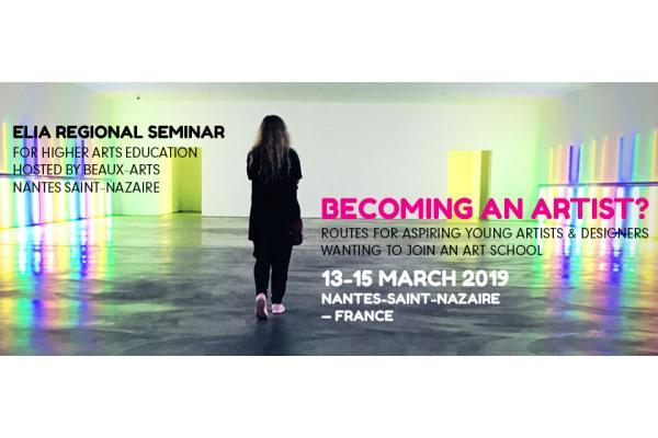 ELIA Regional Seminar: Becoming an Artist