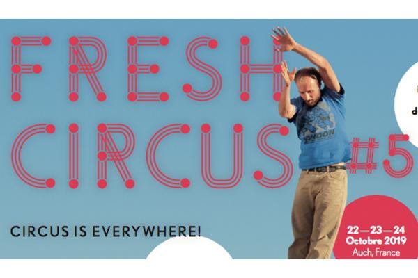 """Appel à projets """"Cirque de Territoires""""- FRESH CIRCUS #5"""