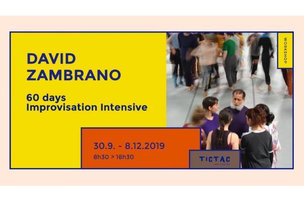 60 days Improvisation Intensive with David Zambrano