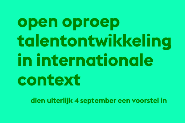 Open Oproep Talentontwikkeling in Internationale Context 2019