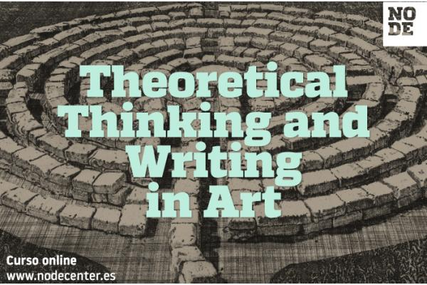 Theoretical Thinking and Writing in Art