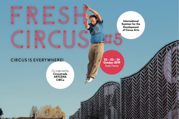 FRESH CIRCUS#5 - CIRCUS IS EVERYWHERE!