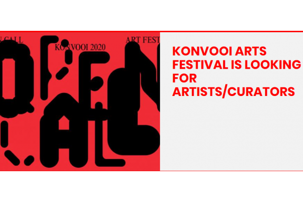 KONVOOI ARTS FESTIVAL IS LOOKING FOR ARTISTS/CURATORS