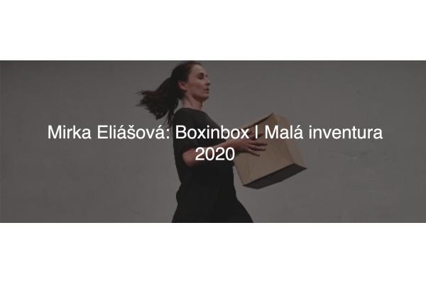 Dance performance: Mirka Eliášová - Boxinbox | Malá inventura 2020