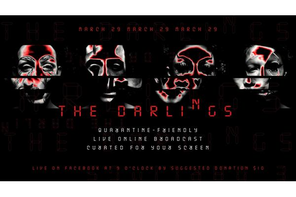 The Darlings: Quarantine-Friendly Live Online Broadcast