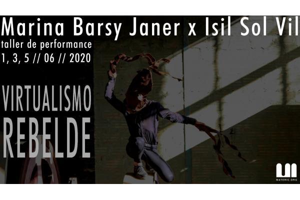 Taller de Performance con Isil Sol Vil x Marina Barsy Janer