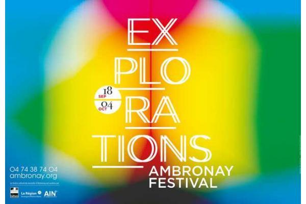 Explorations! Ambronay Festival