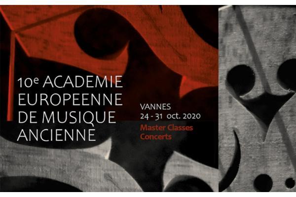 ACADÉMIE EUROPÉENNE DE MUSIQUE ANCIENNE DE VANNES - 10TH EDITION
