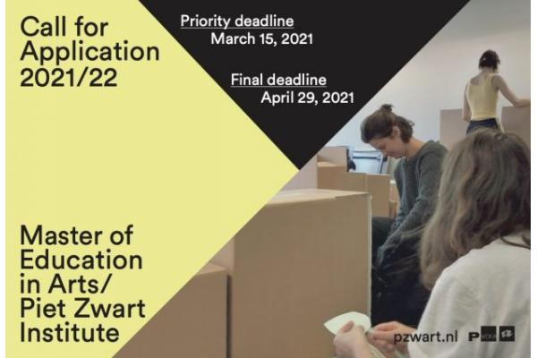 APPLICATION CALL: Master of Education in Arts - PIET ZWART INSTITUTE
