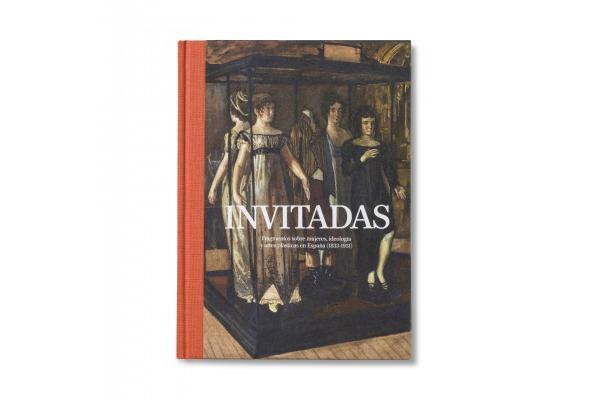 Invitadas. Fragmentos sobre mujeres, ideología y artes plásticas.