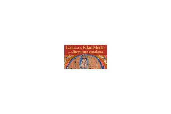 La luz de la Edad Media en la literatura catalana