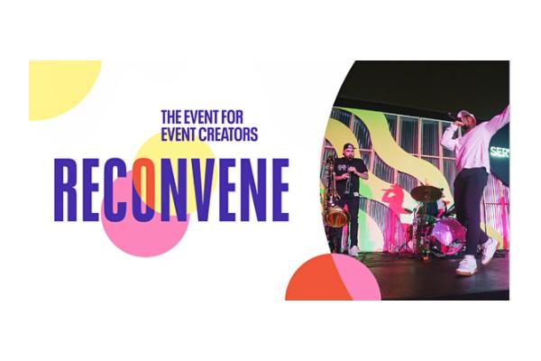 Online event: RECONVENE 2021,The Event for Event Creators