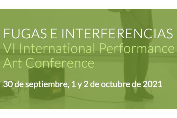 EVENT: VI International Performance Art Conference