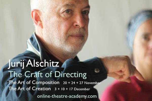 The Craft of Directing - Jurij Alschitz is sharing secrets