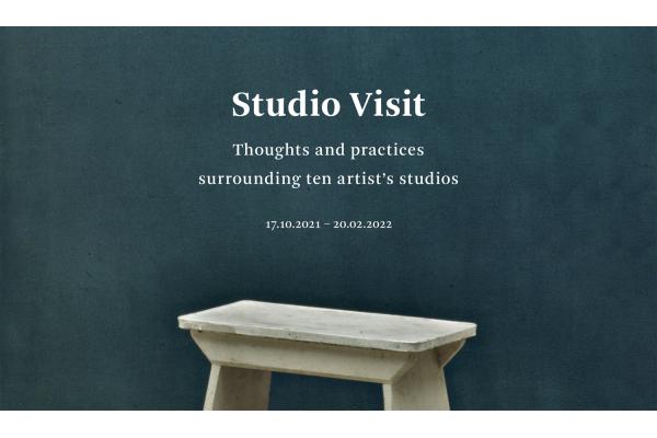 Studio Visit. Thoughts and practices surrounding ten artist's studios